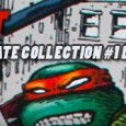 NEW THIS WEEK: TMNT: THE ULTIMATE COLLECTION VOL. 1 FEATURING ORIGINAL ART FROM KEVIN...