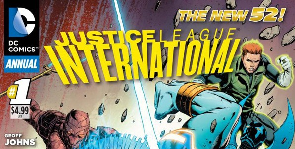 JUSTICE LEAGUE INTERNATIONAL ends with ANNUAL #1, But Johns hints at more for Booster Gold & the gang