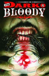 Dark And Bloody #1