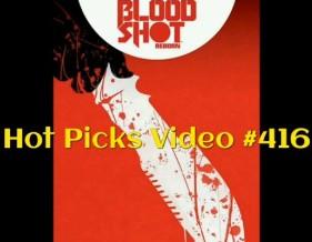 Hot Picks Video #416