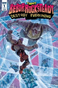 TMNT Bebop & Rocksteady Destroy Everything #1