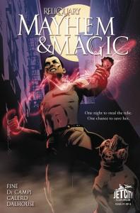 Reliquary Mayhem & Magic #1
