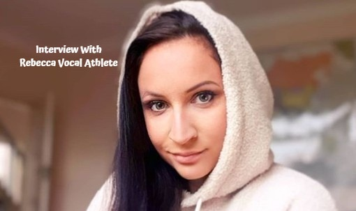 Rebecca Vocal Athlete – Interview