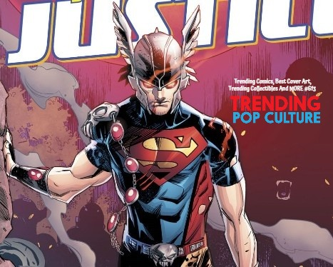 Trending Comics, Best Cover Art, Trending Collectibles And MORE #613