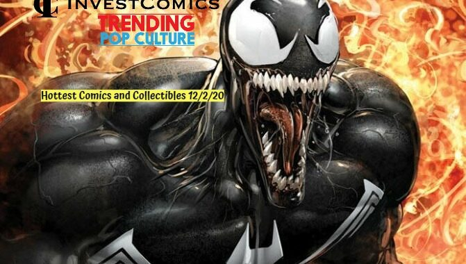 Hot Comics and Collectibles 12/2/20