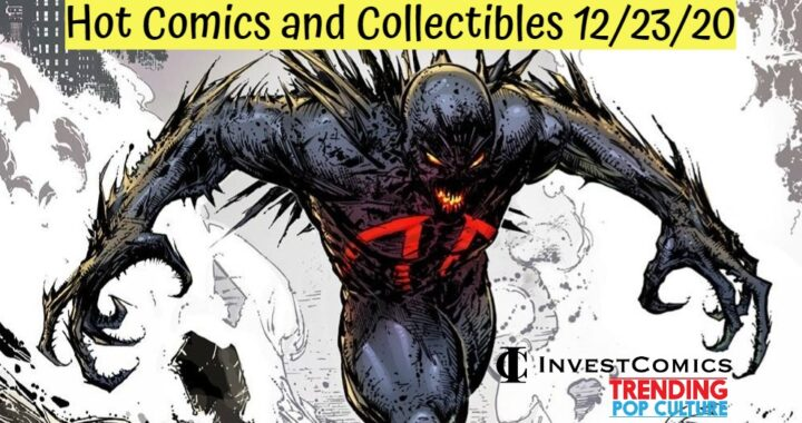 Hot Comics and Collectibles 12/23/20