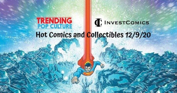 Hot Comics and Collectibles 12/9/20