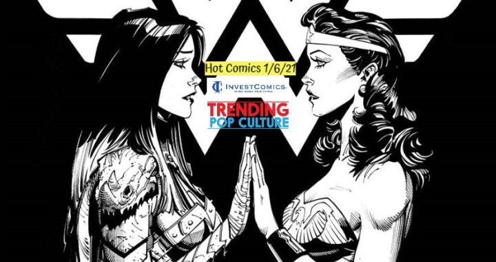 Hot Comics This Week 1/6/21