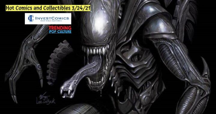 Hot Comics and Collectibles 3/24/21