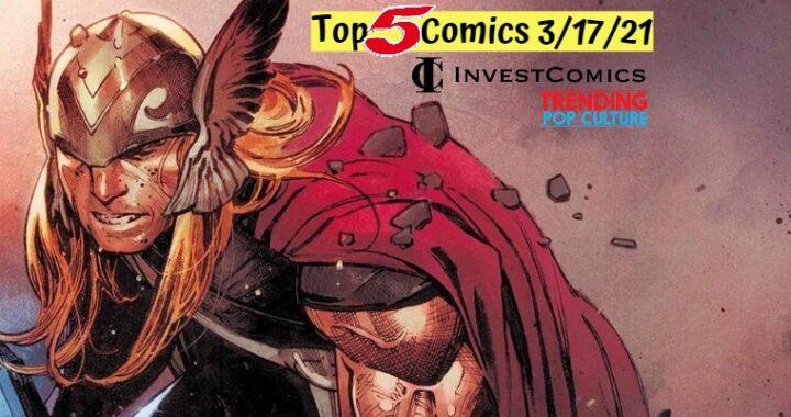 Top 5 Comics 3/17/21