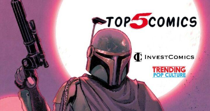 Top 5 Comics This Week 6/2/21