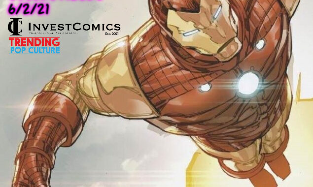 Hot Comics and Collectibles 6/2/21
