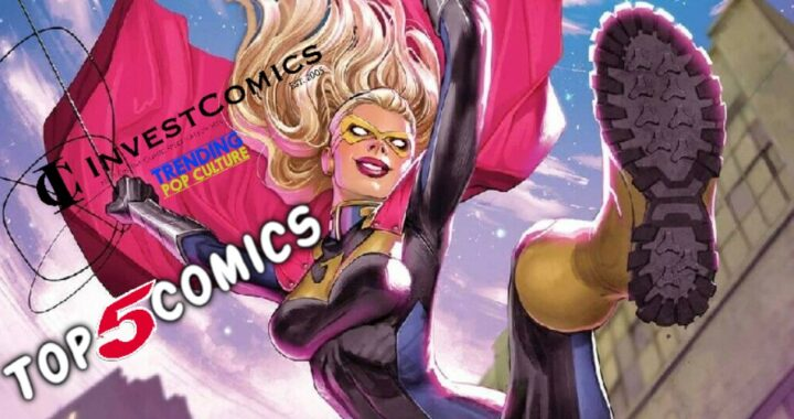 Top 5 Comics this week 6/9/21