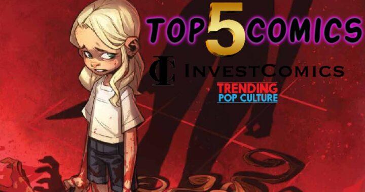 Top 5 Comics This Week 6/23/21