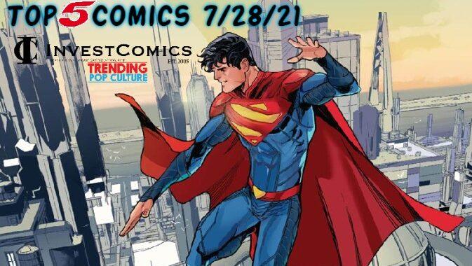 Top 5 Comics 7/28/21