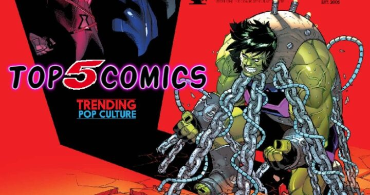 Top 5 Comics 7/7/21