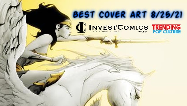 Best Cover Art Of The Week 8-25-21