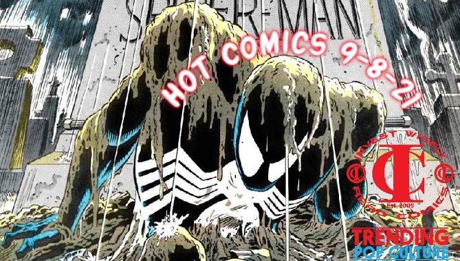 Hot Comics Arriving 9-8-21