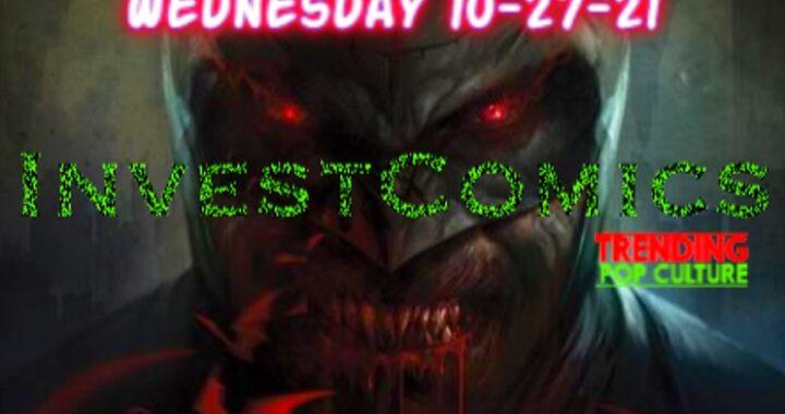 Hot Comics This Wednesday 10-27-21