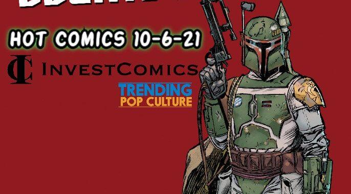 Hot Comics The Week Of 10-6-21