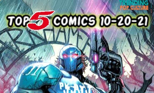 Top 5 Comics Arriving On Wednesday 10-20-21